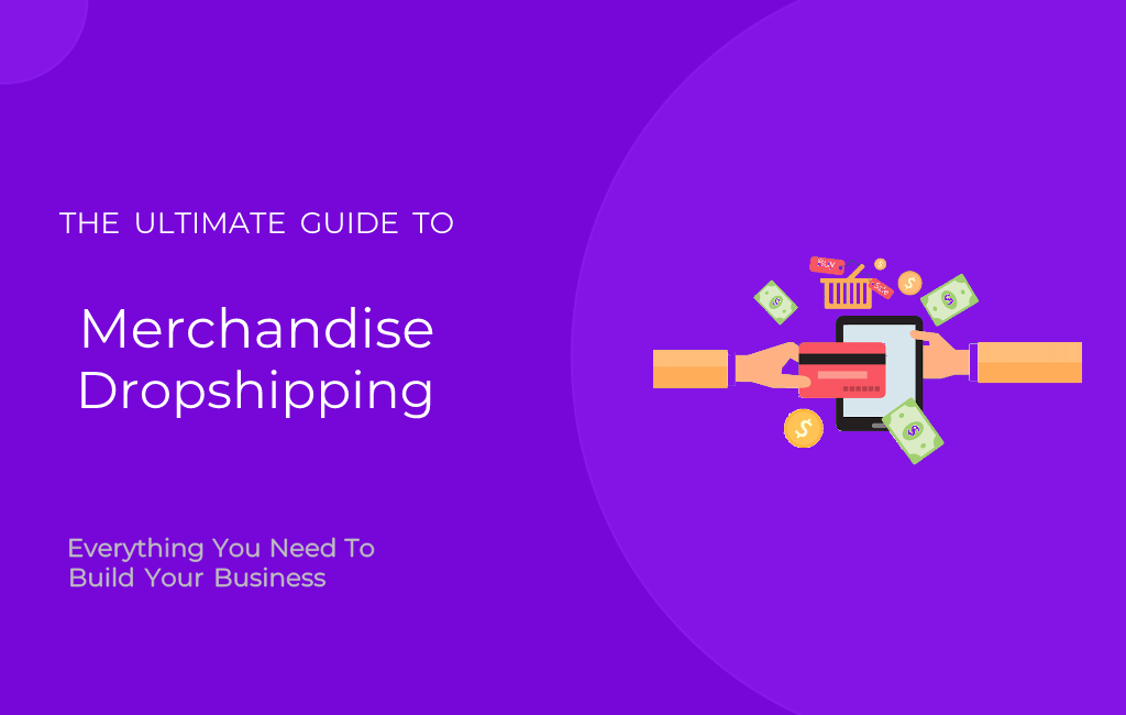 How to Start Merchandise Drop Shipping