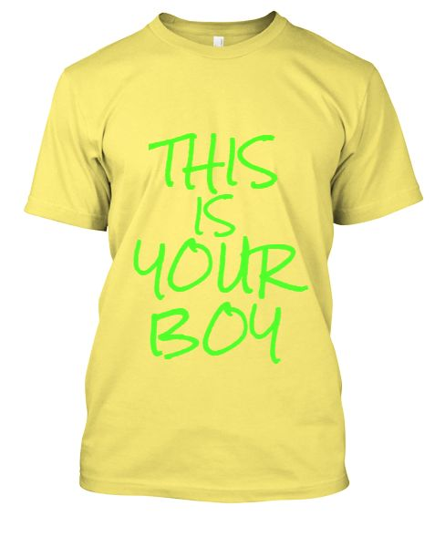 THIS IS YOUR BOY - Front