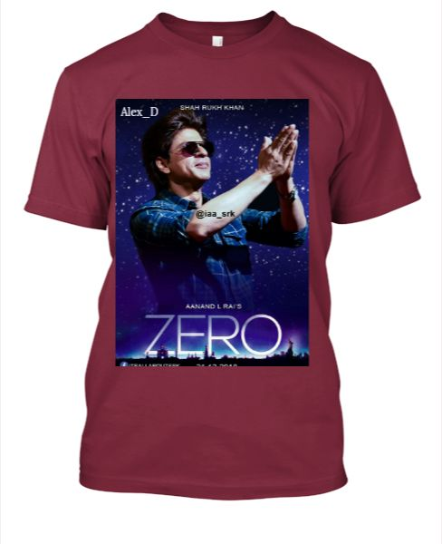 ZERO SRK NEW UP COMING MOVIES T-SHIRT (ALEX_D 04) - Front
